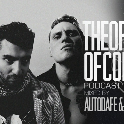 Autodafe & Christian noiZ - Theory Of Core Podcast 169