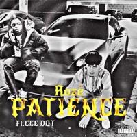 Patience (ft. CCE Dot)