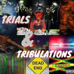 JayDaGunna - Trials & Tribulations (Free Download)