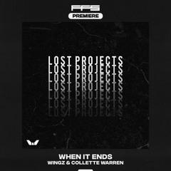 FFS Premiere: Wingz & Collette Warren — When It Ends