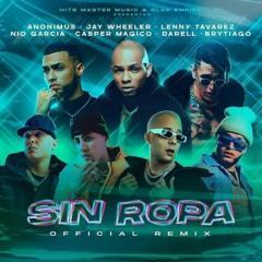 Sin Ropa - Anonimus, Lenny Tavarez, f. Otros Artistas (2 Versiones)