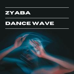 Zyaba - Dance Wave