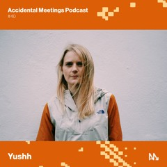 AM Podcast #40 - Yushh