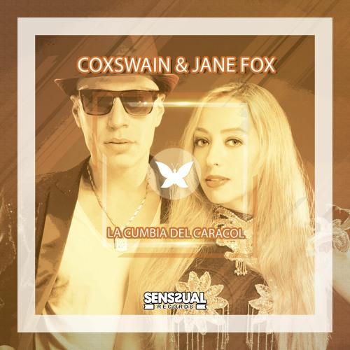 Coxswain & Jane Fox - La Cumbia Del Caracol (Original Mix)