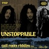 Mellow Mood - Unstoppable | Cali Roots Riddim 2020 (Prod. by Collie Buddz)