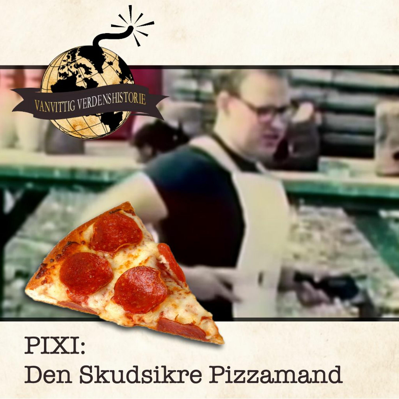 PIXI: Den Skudsikre Pizzamand