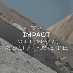DR185 / DP-6 - Impact (Dust Yard Remix)