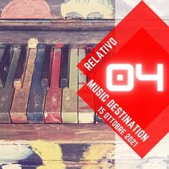 Music Destination: Relativo - 15 ottobre 2021