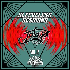 SLEEVELESS SESSIONS MIX SERIES