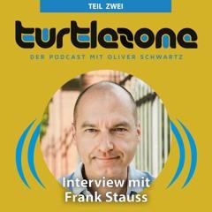Frank Stauss im Turtlezone Interview (Teil 2)