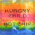 Hot Chip Hungry Child Artwork