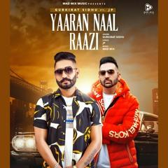 Yaaran Naal Raazi - Gurkirat Sidhu | JP | Mad Mix