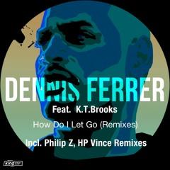 How Do I Let Go (Philip Z Remix) [feat. K.T. Brooks]