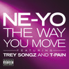 The Way You Move (Explicit Version) [feat. Trey Songz & T-Pain]