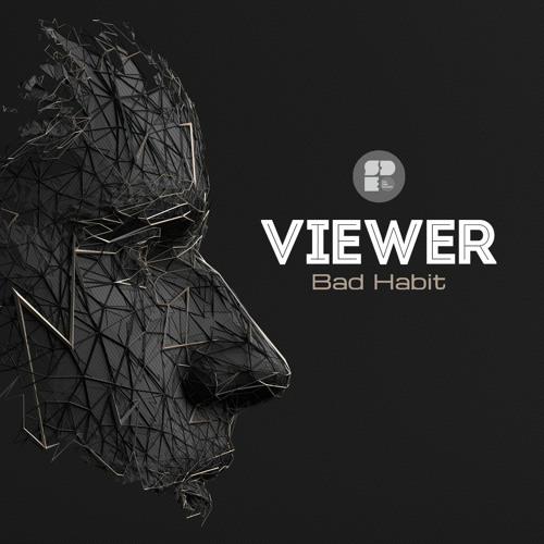 Viewer - Bad Habit EP