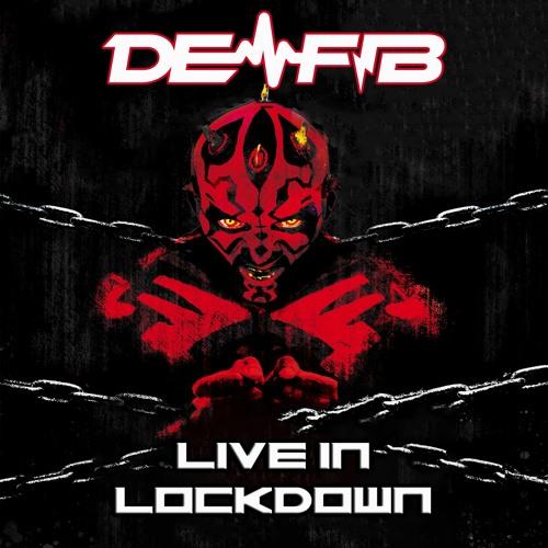 DE-FIB - LIVE IN LOCKDOWN