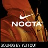NOCTA MIX BY YETI OUT