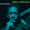 Blue Train (Remastered 2003)