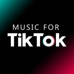 Background Music For TikTok (Free Use)