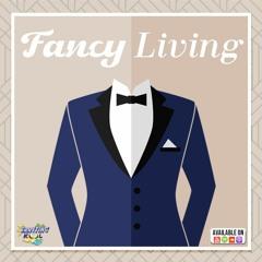 Erryting Kool 057- Fancy Living