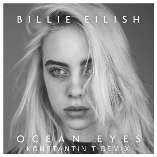 Billie Eilish - ocean eyes (Konstantin T Remix)