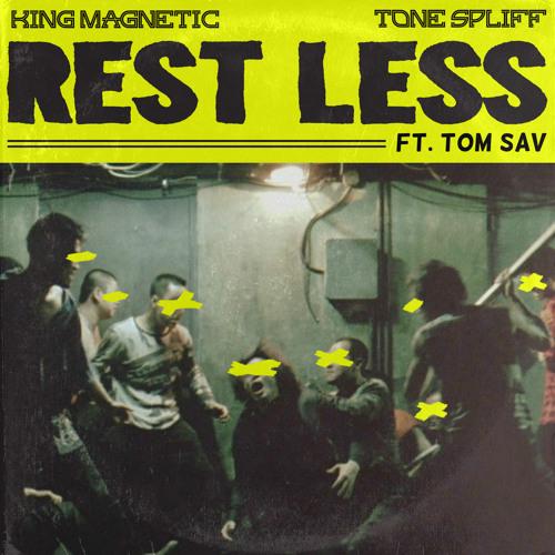 Rest Less (ft. Tom Sav)