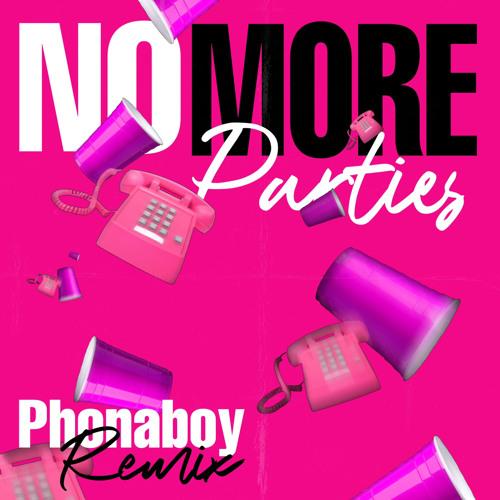 NO MORE PARTIES (remix) ft Coi Leray