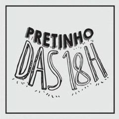 Pretinho 24/08/2020 18h ⭐Cris Pereira