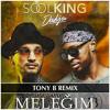 Soolking x Dadju - Meleğim (TONY B REMIX)
