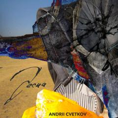 ANDREY TSVETKOV - ВЕСНА SP instrumental
