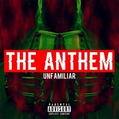 UNFMLR - The Anthem (F*ck Ya'll Too) [Prod. Unfamiliar Beats]