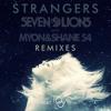 Strangers (My Digital Enemy Remix) [feat. Tove Lo]