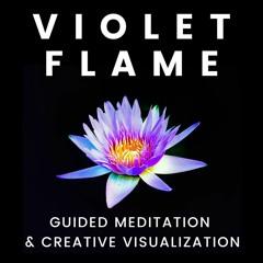 Violet Flame Introduction