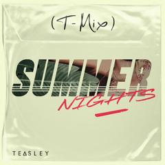 SUMMER NIGHTS (T-Mix)