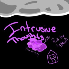 Intrusive Thoughts (Prod By 4MOST)