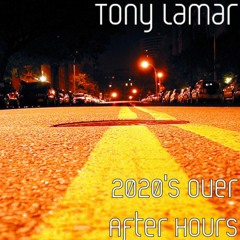 2020's Over!  (After Hours)