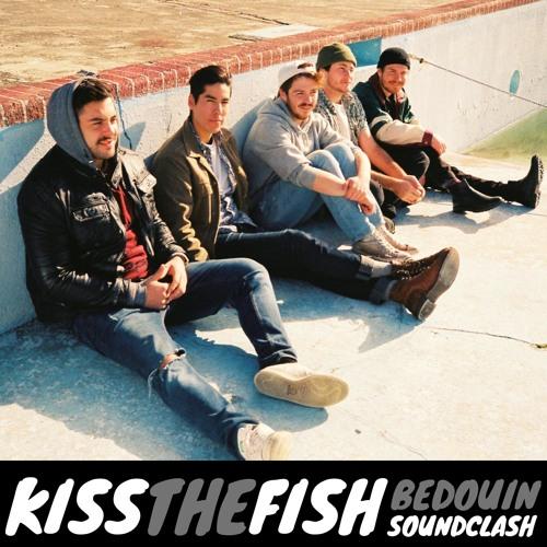 Kiss The Fish, Bedouin Soundclash