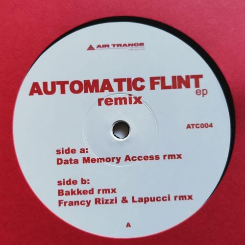 ATC004 | Automatic Flint Ep Rmx [AIR TRANCE COMMUNICATIONS]