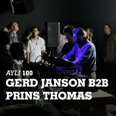 AYLI Podcast #100 Gerd Janson B2B Prins Thomas