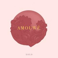 XOLO - Amouwé