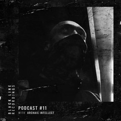 Archaic Intellect - BLR Podcast #11