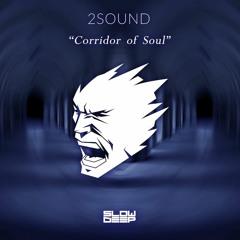 2Sound - Corridor Of Soul
