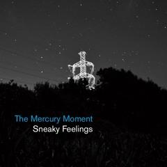 SNEAKY FEELINGS - Stardust Magical