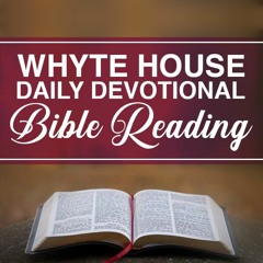 Whyte House Daily Reading of the Chronological Bible #273: Judges 16 with Daniel Whyte III