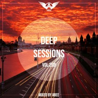 Deep Sessions # Vol 200 - 2021 | Vocal Deep House ★ Mix By Abee