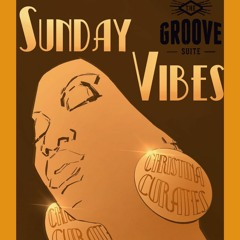 EP 60 Sunday Vibes by ChristinaCurates 06.20.2021