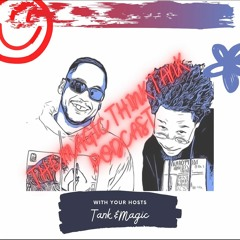 The Magic Think Tank Episode 10 | They Trying To Capitalize On Juneteenth...Damn
