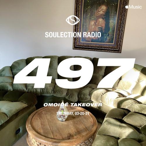 Soulection Radio Show #497 (omoidé Takeover)