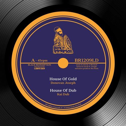 Donovan Joseph & Kai Dub - House Of Gold + House Of Dub