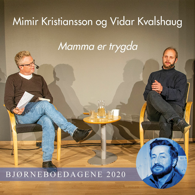 #81 - Mimir Kristjansson: Mamma er trygda